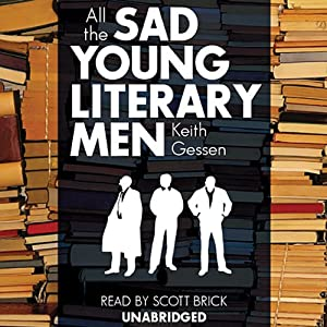 All the Sad Young Literary Men | [Keith Gessen]