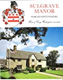 Sulgrave Manor (Great Houses) G.M. Veit