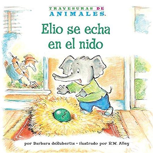 Elio-se-echa-en-el-nido-Eddie-Elephant-039-s-Exciting-Egg-Sitting-La-Letra-E-Lett