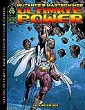 Mutants & Masterminds: Ultimate Power Sourcebook (1932442669) by Kenson, Steve