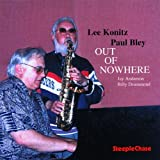 Out Of Nowhere ~ Paul Bley