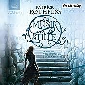 Die Musik der Stille | Patrick Rothfuss