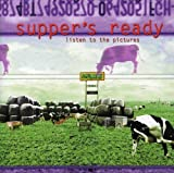Listen To The Pictures by SUPPER'S READY (2001-01-01)