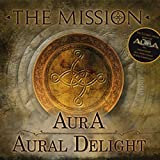 Aura/Aural Delight The Mission
