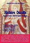 Histoire Occulte: Pass�e et Future -...