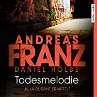 Todesmelodie (Julia Durant 12) Hörbuch