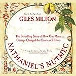 Nathaniel's Nutmeg | Giles Milton
