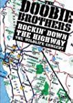 Doobie Brothers  - Rockin' Down The H...