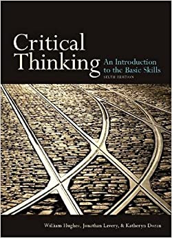 critical thinking an introduction to the basic skills 5th ed An introduction to critical thinking by only one-fifth can students entering college should already have mastered all basic critical thinking skills.