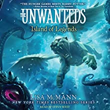 Island of Legends: The Unwanteds, Book 4 (       UNABRIDGED) by Lisa McMann Narrated by Steve West