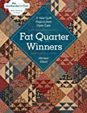 Fat Quarter Winners: 11 New Quilt Projects from Open Gate (Quiltmaker's Club--More Patterns for Less)