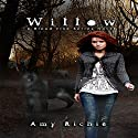 Willow: Blood Vine Series Book 1 (       UNABRIDGED) by Amy Richie Narrated by Sarah Beth Goer
