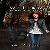 Willow: Blood Vine Series Book 1 | Amy Richie