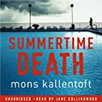 Summertime Death | Mons Kallentoft