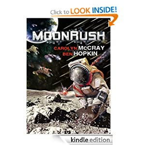 Kindle Daily Deal: MoonRush: An Action-Packed Near-Future Adventure