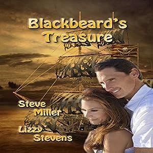 Blackbeard's Treasure | [Lizzy Stevens, Steve Miller]