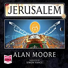 Jerusalem Audiobook by Alan Moore Narrated by Simon Vance