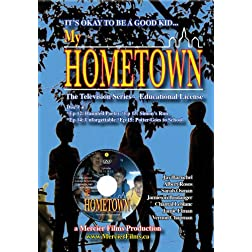 My Hometown - Disc 4 (Schools, Libraries, small groups license non-profit)
