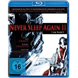 Never Sleep Again II: I