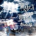 Make A New World(�߸ˤ��ꡣ)