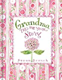 img - for Grandma Tell Me Your Story book / textbook / text book