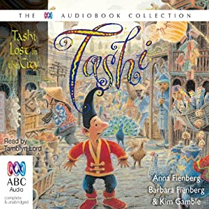 Tashi Lost in the City: Tashi Series, Book 11 | [Anna Fienberg, Barbara Fienberg]