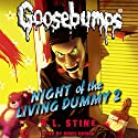 Classic Goosebumps: Night of the Living Dummy 2 Audiobook by R. L. Stine Narrated by Renee Dorian