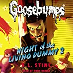 Classic Goosebumps: Night of the Living Dummy 2 | R. L. Stine