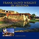 img - for Frank Lloyd Wright in Arizona book / textbook / text book
