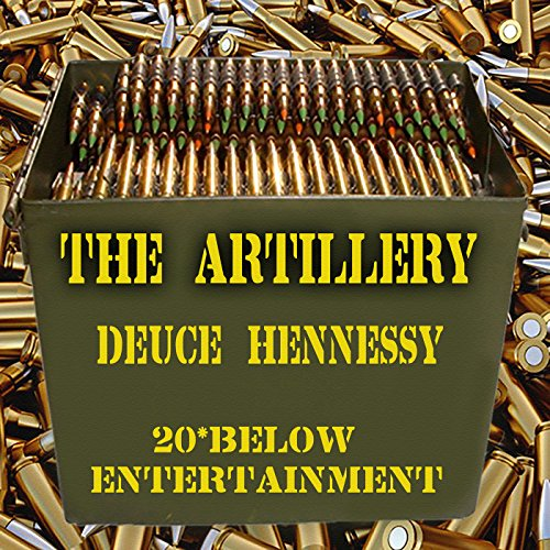 The Artillery [Explicit]
