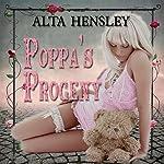 Poppa's Progeny | Alta Hensley