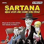 Sartana - noch warm und schon Sand drauf | Bela B