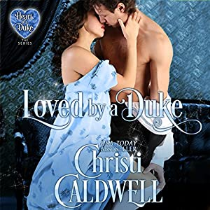 Loved by a Duke Audiobook