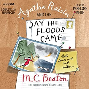 Agatha Raisin and the Day the Floods Came | [M. C. Beaton]