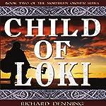 Child of Loki: Northern Crown, Book 2 | Richard Denning