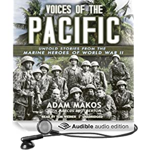 Voices of the Pacific: Untold Stories from the Marine Heroes of World War II (Unabridged)