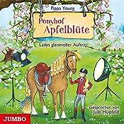 Ladys glanzvoller Auftritt (Ponyhof Apfelblüte 10) | Pippa Young