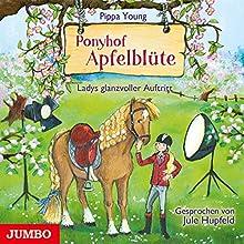 Ladys glanzvoller Auftritt (Ponyhof Apfelblüte 10) Hörbuch von Pippa Young Gesprochen von: Jule Hupfeld