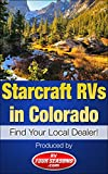 Starcraft RVs in Colorado: Find Your Local Dealer!