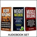 Workout Books: 3 Manuscripts: Weight Watchers, Bodybuilding, Muscle Building | Mike Lorenzo