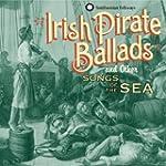 Irish Pirate Ballads & Other S