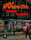 Apocalypse 2500 The Zombie Plagues