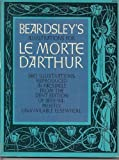 Beardsleys Illustrations for Le Morte D'Arthur (0486223485) by Beardsley, Aubrey Vincent