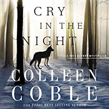 Cry in the Night Audiobook by Colleen Coble Narrated by Devon Oday