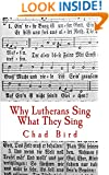 Why Lutherans Sing What They Sing