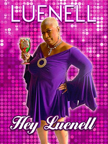 Luenell: Hey Luenell on Amazon Prime Video UK