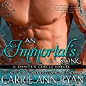 An Immortal's Song: Dante's Circle, Book 6 Audiobook by Carrie Ann Ryan Narrated by Gregory Salinas