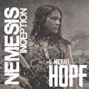 Nemesis: Inception (       UNABRIDGED) by G. Michael Hopf Narrated by Mare Trevathan