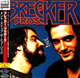 echange, troc Brecker Brothers - Dont Stop the Music
