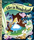 Walt Disney s Alice in Wonderland (Little Golden Books)